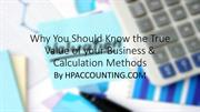 Why You Should Know the True Value of your Business & Calculation Meth