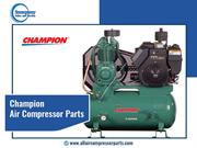 Advantage of buying Champion air compressor parts online