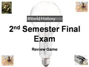 WH Review Game for Final 2nd Semester