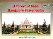 IT forest of India: Bangalore Travel Guide