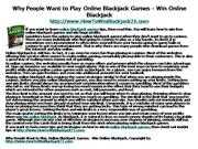 Why People Want to Play Online Blackjack Games - W