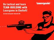 Be tactical and learn team-building with Lasergame in Ebeltoft!