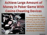Playing Cards Cheating Devices in Delhi