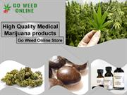 Know all about Medical Marijuana products - Go Weed Online