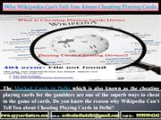 Why Wikipedia Can't Tell You about Cheating Playing Cards in Delhi