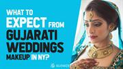 What to Expect from Gujarati Weddings Makeup in NY?