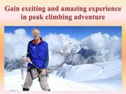 Gain exciting and amazing experience in peak climbing adventure
