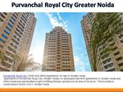 Purvanchal Royal City 3 BHK And 4BHK Apartments in Greater Noida