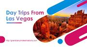 Day Trips From Las Vegas