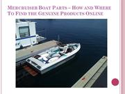 Mercruiser Boat Parts – How and Where To Find the Genuine Products Onl