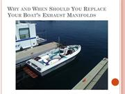 Why and When Should You Replace Your Boats Exhaust Manifolds