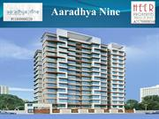 Aaradhya Nine offers elegant 1, 2 and 3 BHK apartments