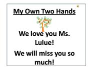 My Own Two Hands