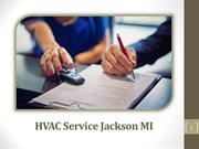 Know More About The Services Offered By HVAC Service Jackson MI