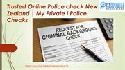 Trusted Online Police check New Zealand at My Private I Police Checks