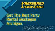 Get The Best Party Rental Muskegon Michigan