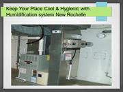 Keep Your Place Cool & Hygienic with Humidification system New Rochell