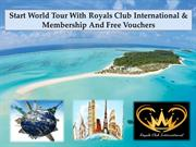 Royals Club International | Tour Operator | Noida India