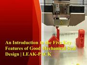 An Introduction to the Five Key Features of Good Mechanical Seal Desig