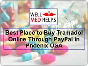 Where to Buy Tramadol Online Through PayPal in Phoenix USA