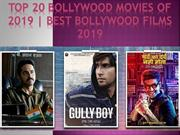 Top 20 Bollywood Movies of 2019