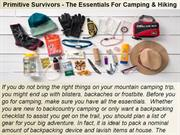 Primitive Survivors - The Essentials For Camping & Hiking