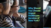 Why Should You Choose Urgent Healthcare Services of