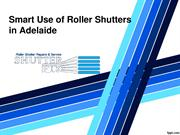 Smart Use of Roller Shutters in Adelaide