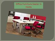 Office Furniture Dealer in Noida