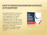How to Remove Background Graphics