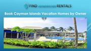 Book Cayman Islands Vacation Homes by Owner