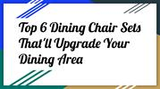 6 Dining Chair Sets That'll Upgrade Your Dining Area
