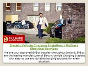 Electric Vehicle Charging Installers | Mulhare Electrical Services