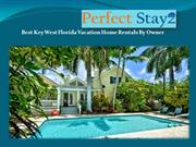 Best Key West Florida Vacation Home Rentals by Owner