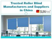Trusted Roller Blind Manufacturers and Suppliers in China