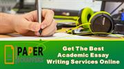 Get The Best Academic Essay Writing Services Online