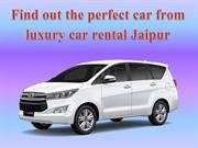 Find out the perfect car from luxury car rental Jaipur