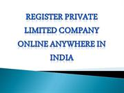 Register Private Limited Company online Anywhere in India