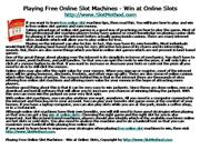 Playing Free Online Slot Machines - Win at Online