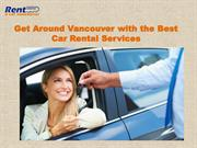 Get Around Vancouver with the Best Car Rental Services