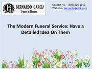 Funeral Home Miami -The Modern Funeral Service