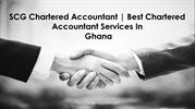 SCG - Accounting firms in Ghana| Best chartered accountants