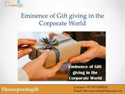 Eminence of Gift giving in the Corporate World