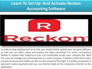 Learn To Set-Up  And Activate Reckon Accounting Software