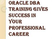 Gives Success in your Professional Career with Oracle DBA Training