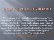 How to Play keyboard | Tips to Play Keyboard