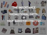 The importance of promotional gifts in marketing