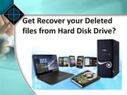 Get recover your deleted files from Hard Disk Drive
