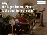 Why the Cigna Funeral Plan is the best funeral cover