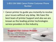 Call # 1-855-536-5666 Canon Printer Costomer Phone Number
